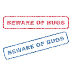 Beware of bugs textile stamps vector