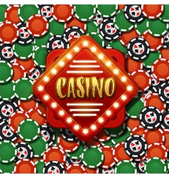 Casino sign with background of poker chips vector image vector image
