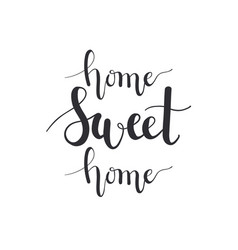 Home sweet home calligraphy imitation hand vector