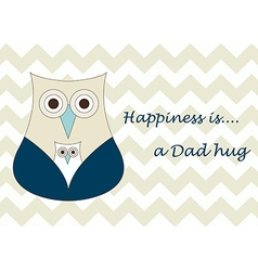 Fathers Day Dad hug designed Card designed vector image vector image