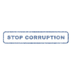 Stop corruption textile stamp vector