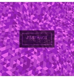 Abstract polygonal distorted background with vector image vector image