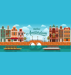 Flat amsterdam panorama holland river sea canal vector