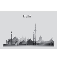 Delhi city skyline silhouette in grayscale vector image vector image