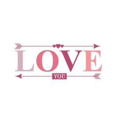 Love you arrow word vector