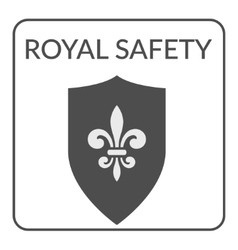 Royal safety sign vector