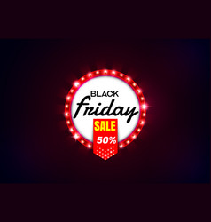 black friday sale light sign vector image