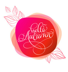 hello autumn text on red abstract round background vector image vector image