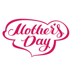 mothers day lettering text for greeting card vector image
