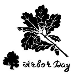 Arbor day sign with oak tree vector