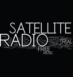 Free trial satellite radio text background word vector