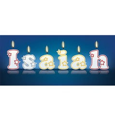 Isaiah written with burning candles vector