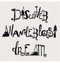 Wanderlast dream discover lettering set vector