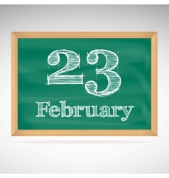 February 23 inscription in chalk on a blackboard vector