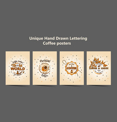 set of four handdrawn coffee lettering posters vector image