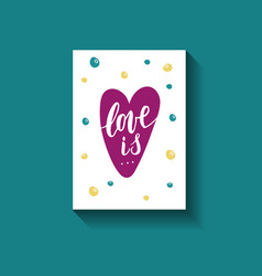 Love is hand written phrase with decor elements on vector