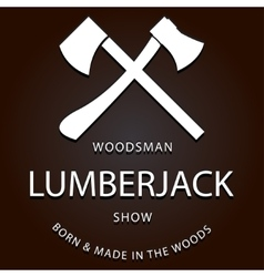 Lumberjack logo label with axes vector