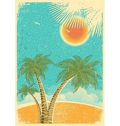 Vintage nature tropical island and sea background vector image vector image
