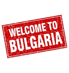 Bulgaria red square grunge welcome to stamp vector
