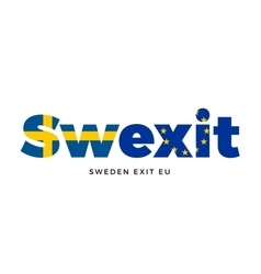 Swexit - sweden exit from european union on vector