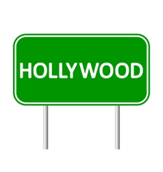Hollywood green road sign vector