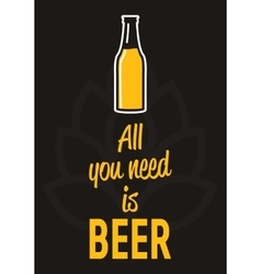 All you need is beer - creative motivation quote vector