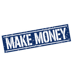 Make money square grunge stamp vector