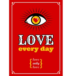 Love every day vector image vector image