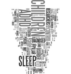 Your adhd child may just be tired text word cloud vector
