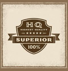 Vintage highest quality superior label vector