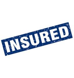 Square grunge blue insured stamp vector