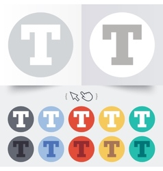 Text edit sign icon letter t button vector