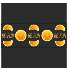 Be fun vector