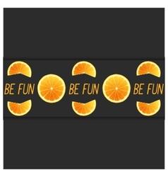 Be fun vector