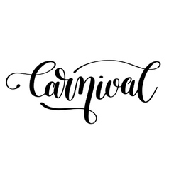 carnival hand lettering inscription isolated on vector image