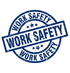 Work safety blue round grunge stamp vector