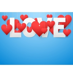 Background beautiful white text love and red heart vector