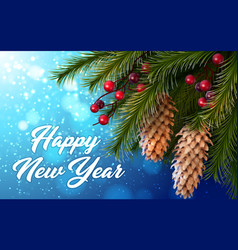 happy new year card with fir tree branches vector image