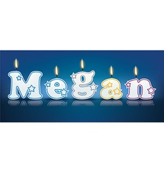Megan written with burning candles vector