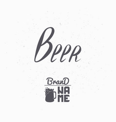hand drawn sign beer vector image vector image