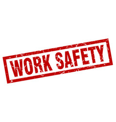 Square grunge red work safety stamp vector
