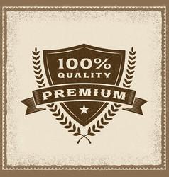 Vintage premium 100 percent quality label vector
