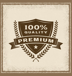 Vintage premium 100 percent quality label vector