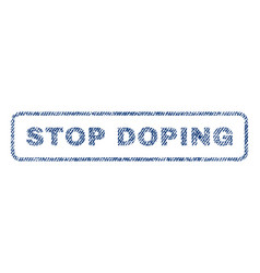 Stop doping textile stamp vector