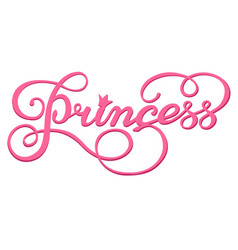handwritten inscription princess vector image vector image