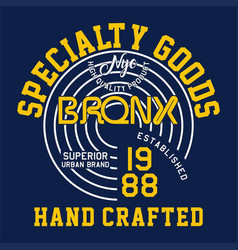 Specialty goods bronx vector