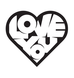 heart shape lettering love you for valentines day vector image