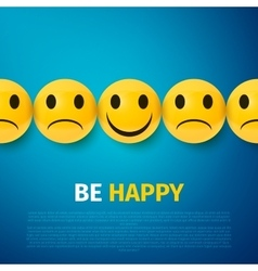 Happy and sad faces group be happy poster vector