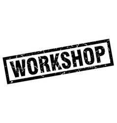 Square grunge black workshop stamp vector