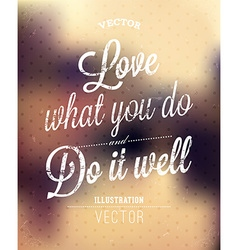 Rustic inspirational quote vector
